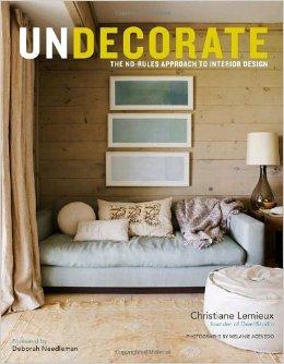 Undecorate by Christiane Lemieux from Amazon